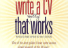 How to Write a CV That Really Works