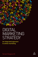 Digital Marketing Strategy An Integrated Approach to Online Marketing