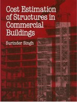 Cost Estimation of Structures in Commercial Buildings