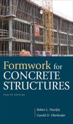 Formwork for Concrete Structures by Peurifoy