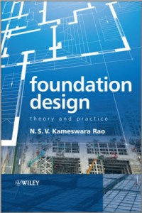 foundation design theory and practice pdf,foundation design theory and practice,foundation design theory and practice rao pdf,theory and practice of foundation design som das pdf,foundation design theory and practice by n. s. v. kameswara rao,foundation design theory and practice n. s. v. kameswara rao pdf,foundation design theory and practice n. s. v. kameswara rao,theory and practice of foundation design,theory and practice of foundation design pdf
