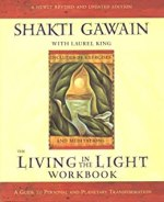 Living in the Light: A guide to personal transformation