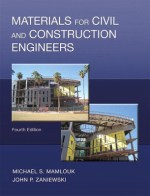 Materials for Civil and Construction Engineers by Mamlouk