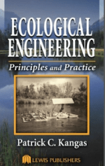 Ecological Engineering – Principles and Practice – P. Kangas (Lewis, 2005)
