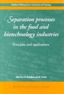 separation processes in the food and biotechnology industries