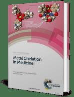 Metal Chelation in Medicine (Metallobiology) by Crichton, Ward and Hider
