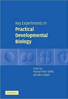 developmental biology practical manual pdf,developmental biology practical manual,key experiments in practical developmental biology,developmental biology lab practical