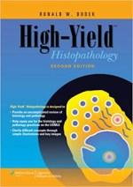High Yield Histology By Ronald W. Dudek
