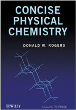 Concise Physical Chemistry Donald W. Rogers