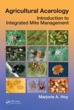 Agricultural Acarology Introduction to Integrated Mite Management by Marjorie A. Hoy