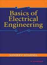 Basics of Electrical Engineering By Sanjeev Sharma