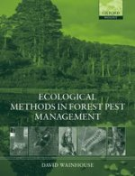 Ecological Methods in Forest Pest Management by David Wainhouse