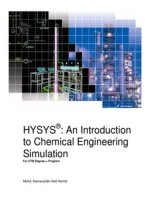 HYSYS : An Introduction to Chemical Engineering Simulation