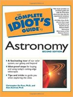 Idiots Guide to Astronomy 2nd edition by C. dePree, A. Axelrod