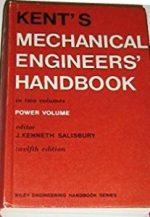 Kent's Mechanical Engineers' Handbook
