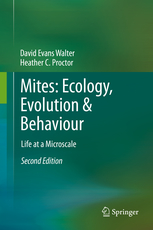 Mites Ecology Evolution Behaviour Life at a Microscale