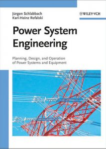 power system engineering planning design and operation of power systems and equipment,power system engineering planning design and operation of power systems and equipment pdf