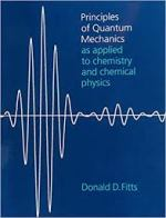 Principles of Quantum Mechanics by Donald D. Fitts