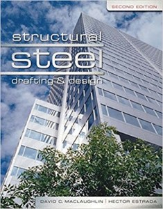 structural steel drafting and design pdf,structural steel drafting and design 2nd edition pdf,structural steel drafting and design 2nd edition answers,structural steel drafting and design 2nd edition,structural steel drafting and design free download,structural steel drafting and detailing pdf,structural steel drafting and design david maclaughlin pdf