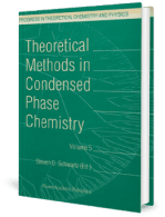 Theoretical Methods in Condensed Phase Chemistry, Volume 5 by Steven D. Schwartz