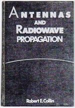 [PDF] Antennas and Radiowave Propagation by Robert E. Collin