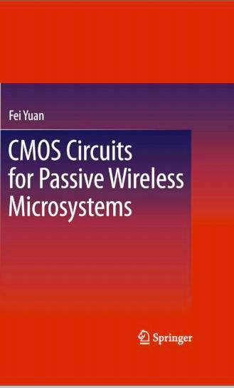 CMOS Circuits for Passive Wireless Microsystems by Fei Yuan