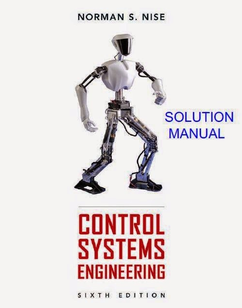 Control System Engineering by Norman S.Nise Solution Manual 6th edition