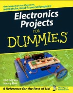 Electronics Projects FOR DUMMIES by Earl Boysen and Nancy Muir