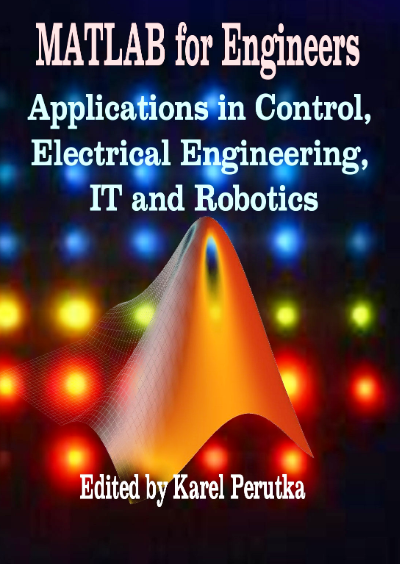 MATLAB for Engineers by Karel Perutka, matlab for chemical engineers book pdf,matlab for electrical engineers book,matlab for mechanical engineers book,matlab for electrical engineers book pdf,matlab for chemical engineers book,matlab programming for engineers book,matlab for engineers textbook solutions,best matlab book for engineers,matlab book for engineers,best matlab book for engineers pdf,matlab book for civil engineers,matlab for engineers 5th edition ebook,matlab for engineers pdf,introduction to matlab for engineers textbook solutions,matlab for engineers 4th edition