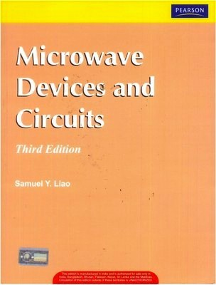 Microwave Devices and Circuits by Samuel Y Liao