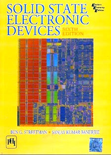 Solid State Electronics Devices by Ben G. Streetman and Sanjay Kumar Banerjee