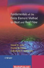 fundamentals of the finite element method for heat and fluid flow fundamentals of the finite element method for heat and fluid flow pdf