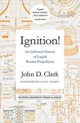 Ignition!: An Informal History of Liquid Rocket Propellants book pdf free download