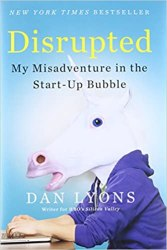 Disrupted: My Misadventure in the Start-Up Bubble book pdf free download