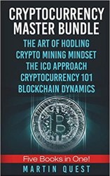 Cryptocurrency Master: Everything You Need To Know About Cryptocurrency book pdf free download