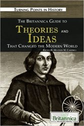 The Britannica Guide to Theories and Ideas That Changed the Modern World book pdf free download