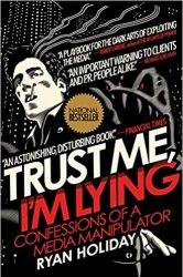 Trust Me, I'm Lying: Confessions of a Media Manipulator book pdf free download