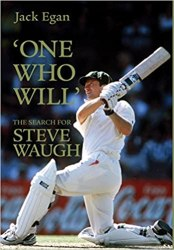'One Who Will':the Search for Steve Waugh book pdf free download