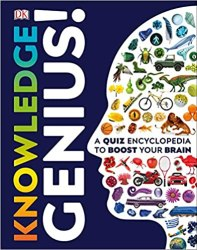 Knowledge Genius!: A Quiz Encyclopedia to Boost Your Brain book pdf free download