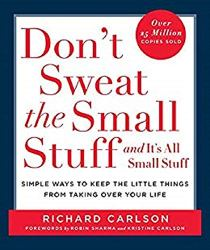 Don't Sweat The Small Stuff And It's All Small Stuff Free Download