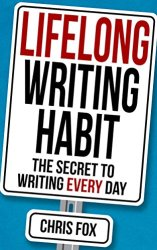 Lifelong Writing Habit: The Secret to Writing Every Day book pdf free download