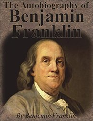 The Autobiography of Benjamin Franklin Book Free Download