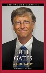 Bill Gates: A Biography Download Free. Best Book For Biography,Success And Career