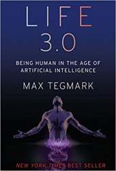 Life 3.0: Being Human in the Age of Artificial Intelligence book pdf free download
