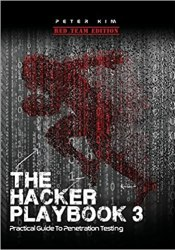 The Hacker Playbook 3: Practical Guide to Penetration Testing book pdf free download