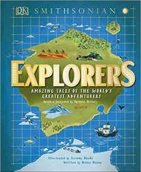 Explorers: Amazing Tales of the World's Greatest Adventures book pdf free download
