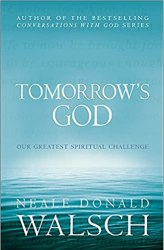Tomorrow's God: Our Greatest Spiritual Challenge Book Pdf Free Download
