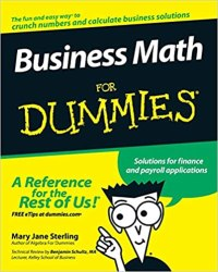Business Math For Dummies (For Dummies Series) book pdf free download