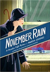 November Rain: A Paradise Cafe Mystery Book Pdf Free Download