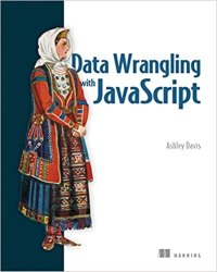 Data Wrangling with JavaScript book pdf free download